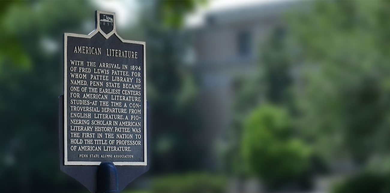 Sign at University Park honoring American Literature and Fred Lewis Pattee